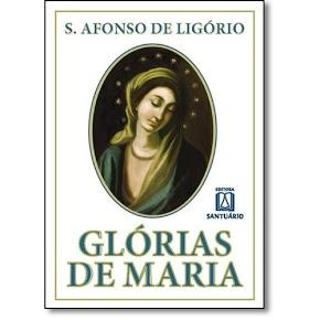 Livro Glórias de Maria - Santo Afonso Maria de Ligóri