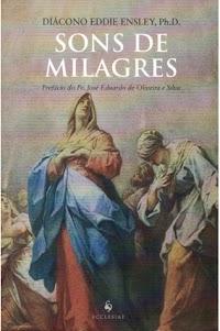 Livro Sons de milagres - Diácono Eddie Ensley, Ph.D.