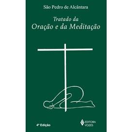 Livro Tratado da Oração e da Meditação São Pedro de Alcântara
